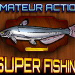 Super Fishing